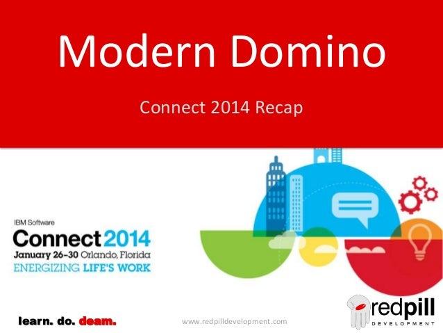 Modern Domino: IBM Connect 2014 Summary