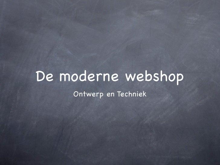De moderne webshop    Ontwerp en Techniek