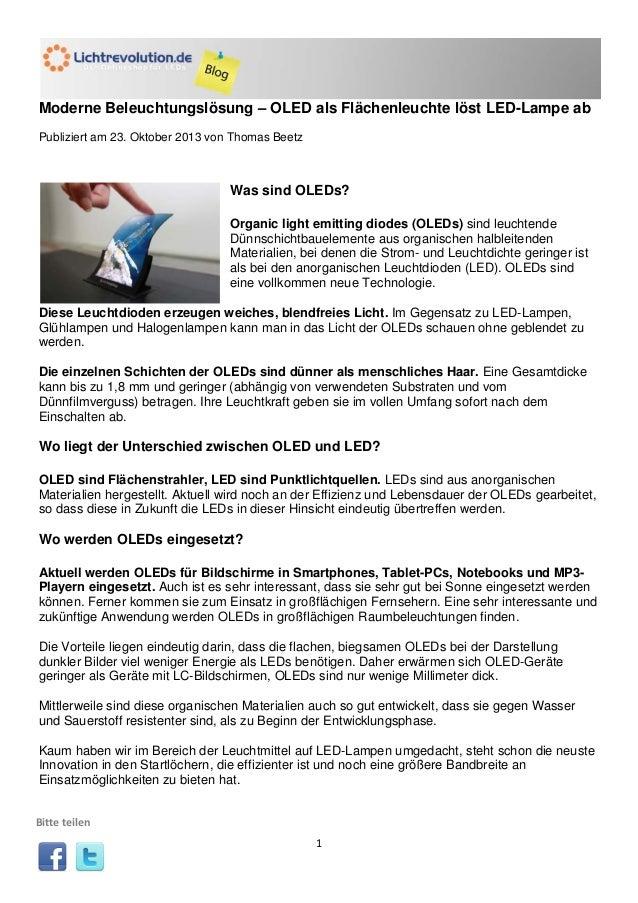 Moderne Beleuchtungslösung – OLED als Flächenleuchte löst LED-Lampe ab Publiziert am 23. Oktober 2013 von Thomas Beetz  Wa...