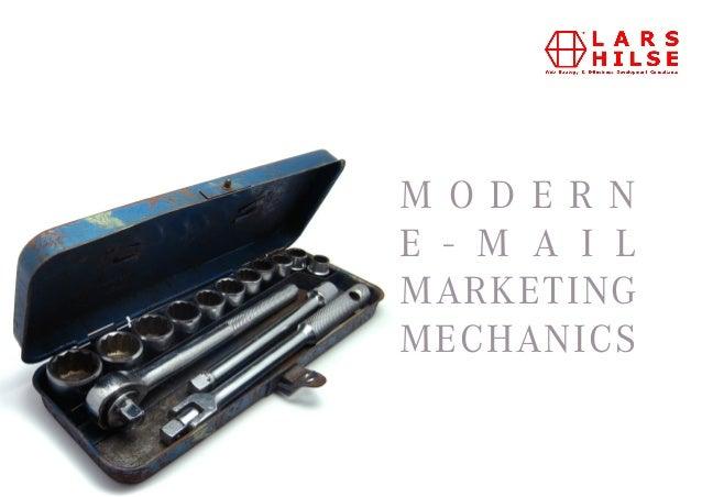 Modern Email Marketing Mechanics