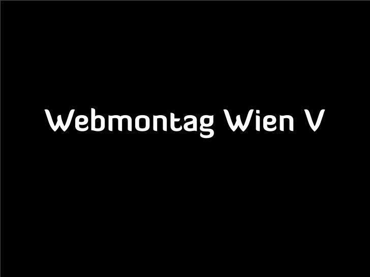 Webmontag Wien V