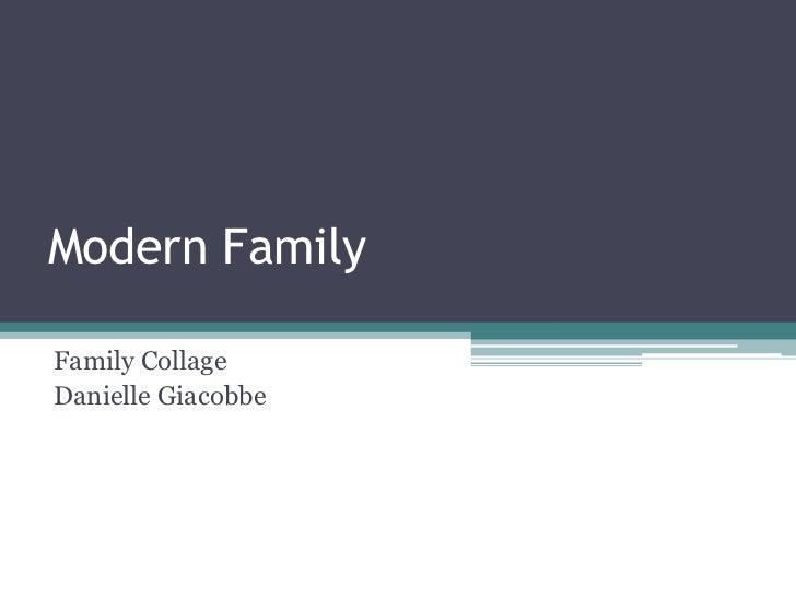 Modern FamilyFamily CollageDanielle Giacobbe