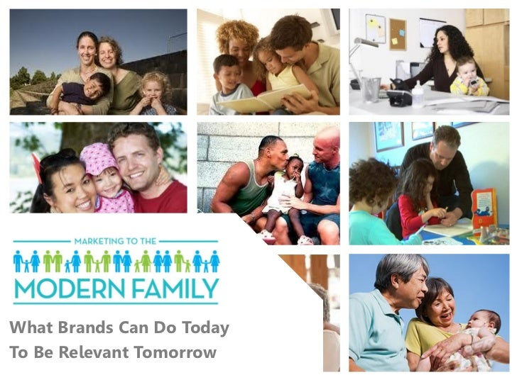 Marketing to the Modern Family: The Findings