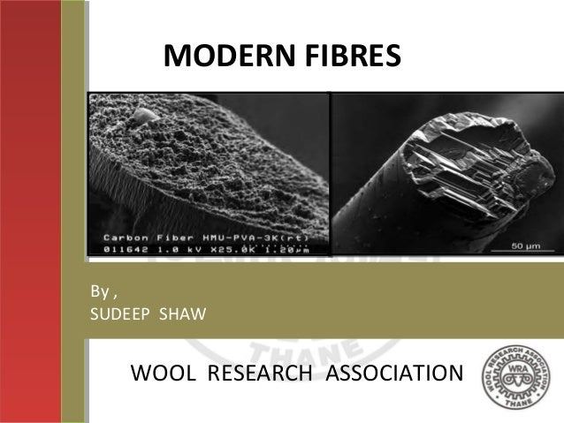 MODERN FIBRES WOOL RESEARCH ASSOCIATION By , SUDEEP SHAW