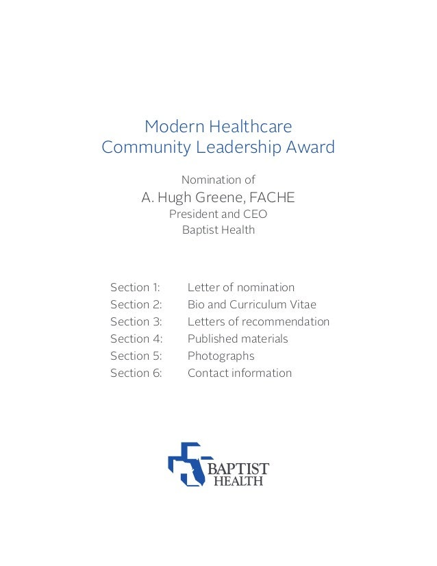 Modern Healthcare Community Leadership Award Nomination of A. Hugh Greene, FACHE President and CEO Baptist Health Section ...