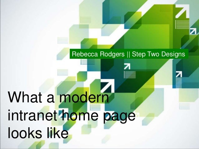 modernintranet home pagelooks likerebecca rodgers step two designs