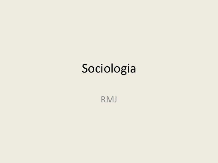 Sociologia   RMJ