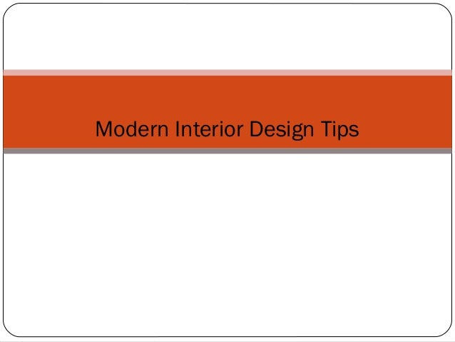 Modern interior design tips