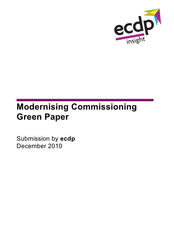 Modernising CommissioningGreen PaperSubmission by ecdpDecember 2010