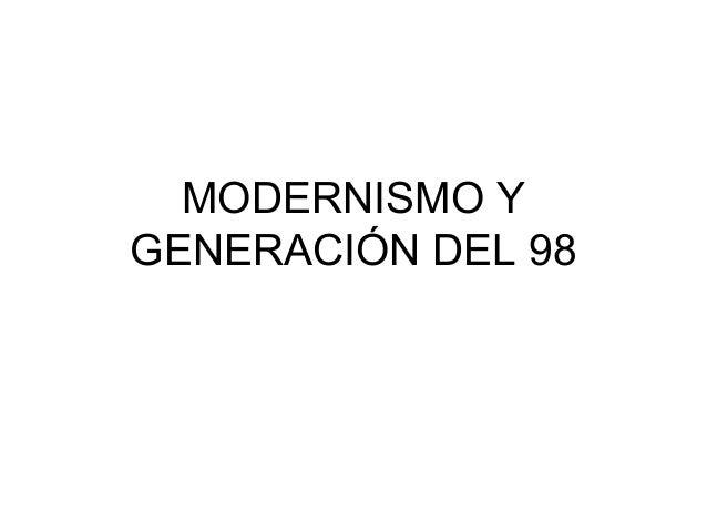 MODERNISMO YGENERACIÓN DEL 98