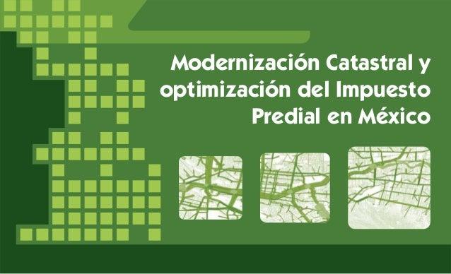 Modernización Catastral y optimización del Impuesto Predial en México