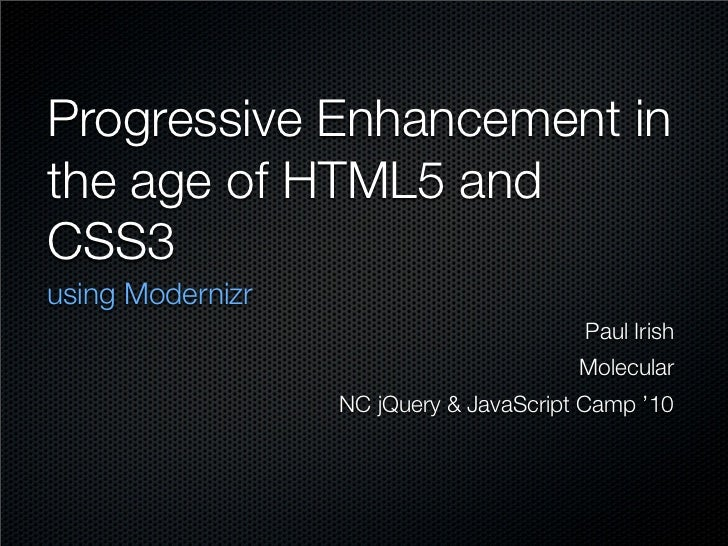 Modernizr - Detecting HTML5 and CSS3 support