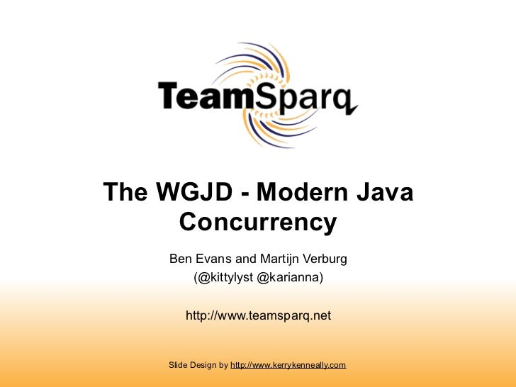 Modern Java Concurrency (Devoxx Nov/2011)