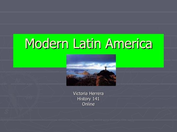Modern Latin America Victoria Herrera History 141 Online