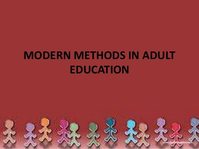 Modern methods in adult education