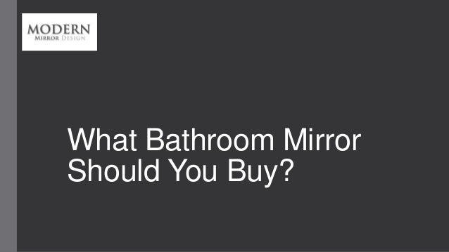 What Bathroom Mirror Should You Buy?