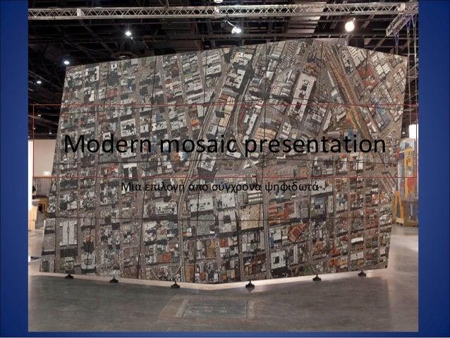 Modern mosaic presentation