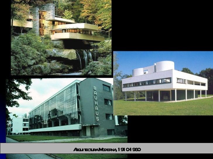 Arquitectura Moderna, 1910-1960
