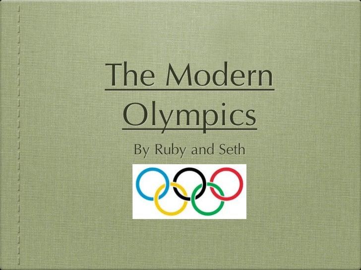 Modern Olympics - Seth and Ruby