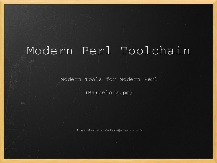 Modern Perl Toolchain