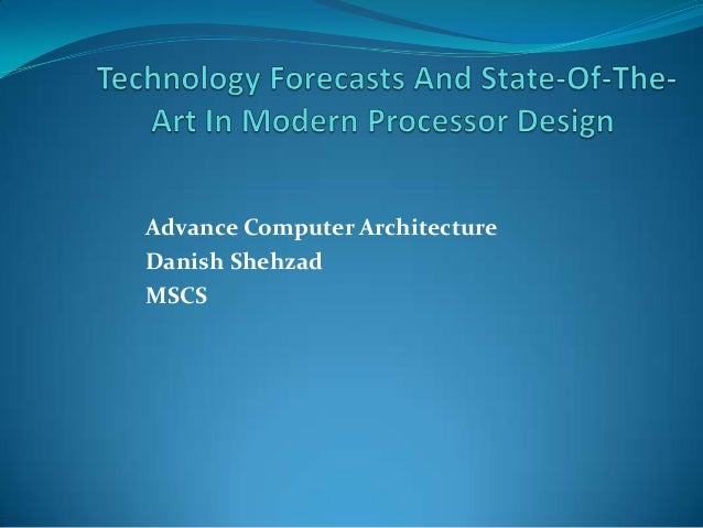 Advance Computer ArchitectureDanish ShehzadMSCS