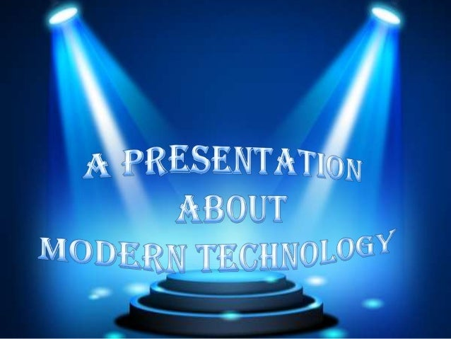 disadvantages of modern technology Disadvantages of modern technology increased loneliness social isolation is on the increase, people are spending more time playing video games, learning how to use new modern technologies, using social networks and they neglect their real life.