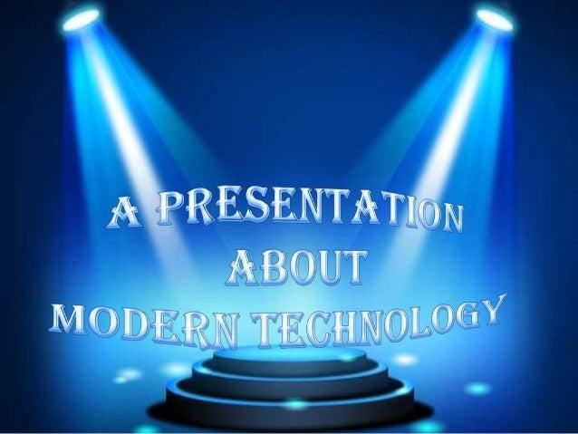 essays advantages of modern technology