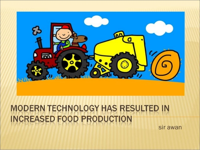 Grade 10 - Modern Technology in Increased Food Production