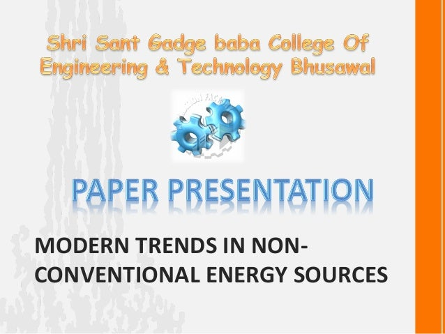 Modern trends in non conventional energy sources