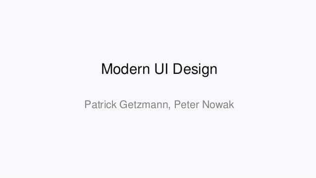 Modern UI Design Patrick Getzmann, Peter Nowak