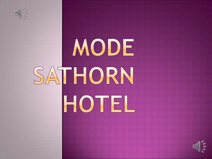 Mode Sathorn Hotel <br />
