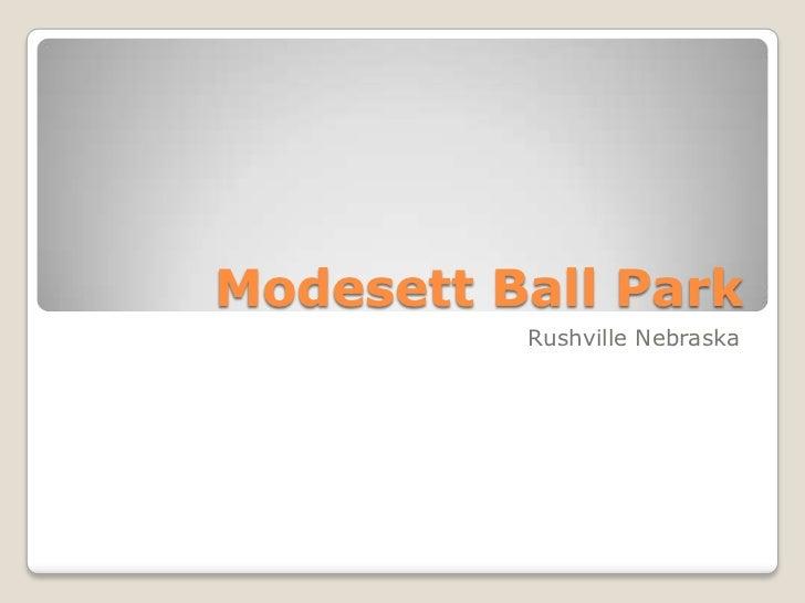Modesett Ball Park <br />Rushville Nebraska<br />