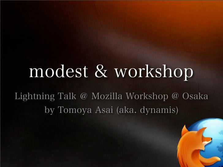 Modest and Mozilla Workshop