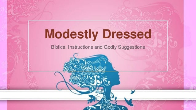 Modestly dressed by Mitch Davis