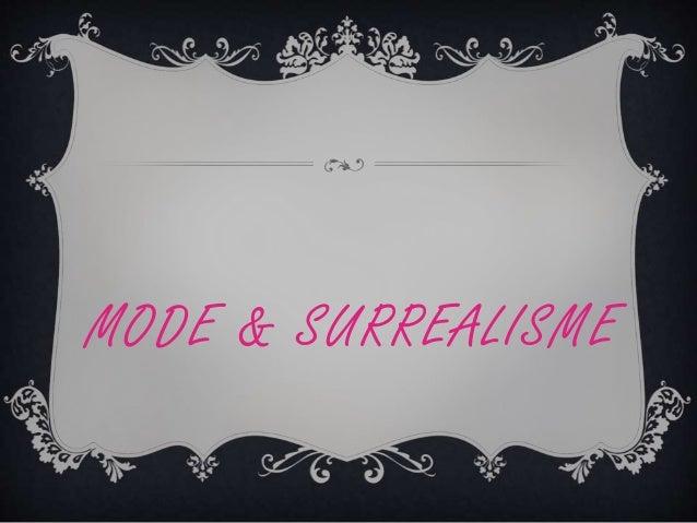 MODE & SURREALISME
