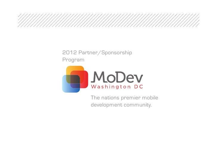 2012 Partner/SponsorshipProgram         The nations premier mobile         development community.