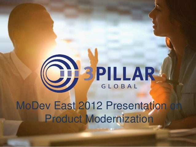 MoDev East 2012 Presentation on Product Modernization