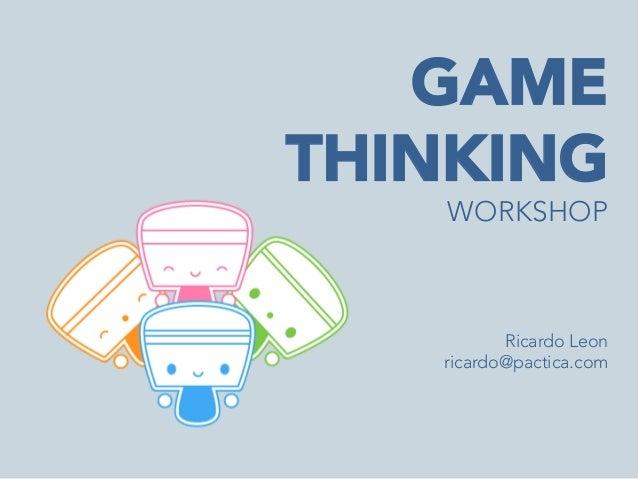 Game Thinking Workshop