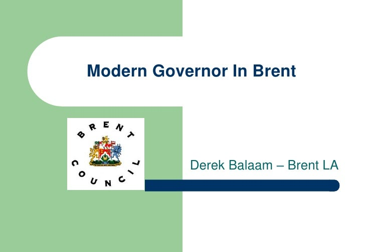 Modern Governor in the London Borough of Brent