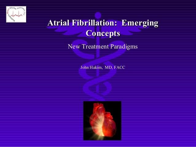 atrial fibrillation talk 2009