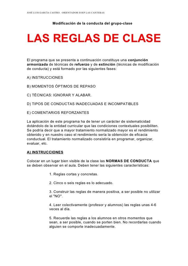 JOSÉ LUIS GARCÍA CASTRO. ORIENTADOR EOEP LAS CANTERAS                 Modificación de la conducta del grupo-claseLAS REGLA...