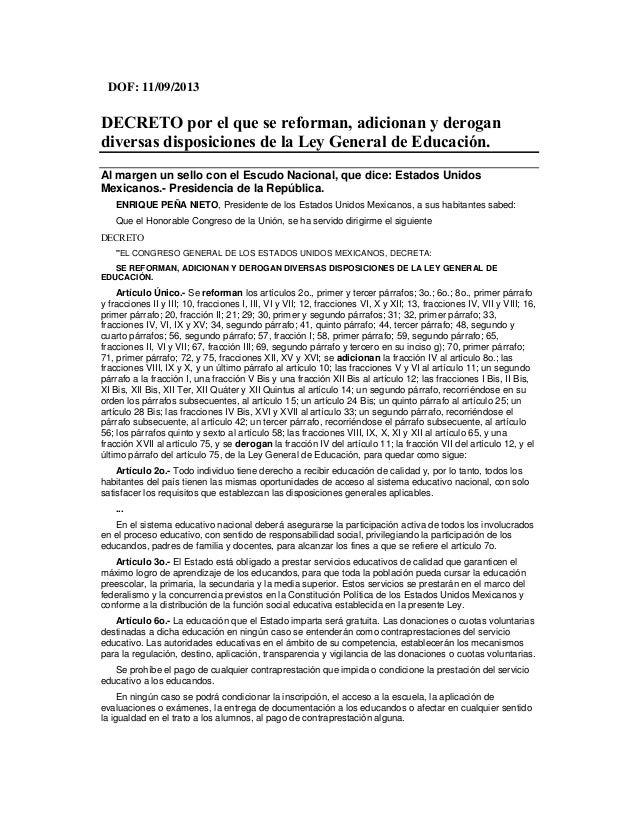 DOF: 11/09/2013 DECRETO por el que se reforman, adicionan y derogan diversas disposiciones de la Ley General de Educación....