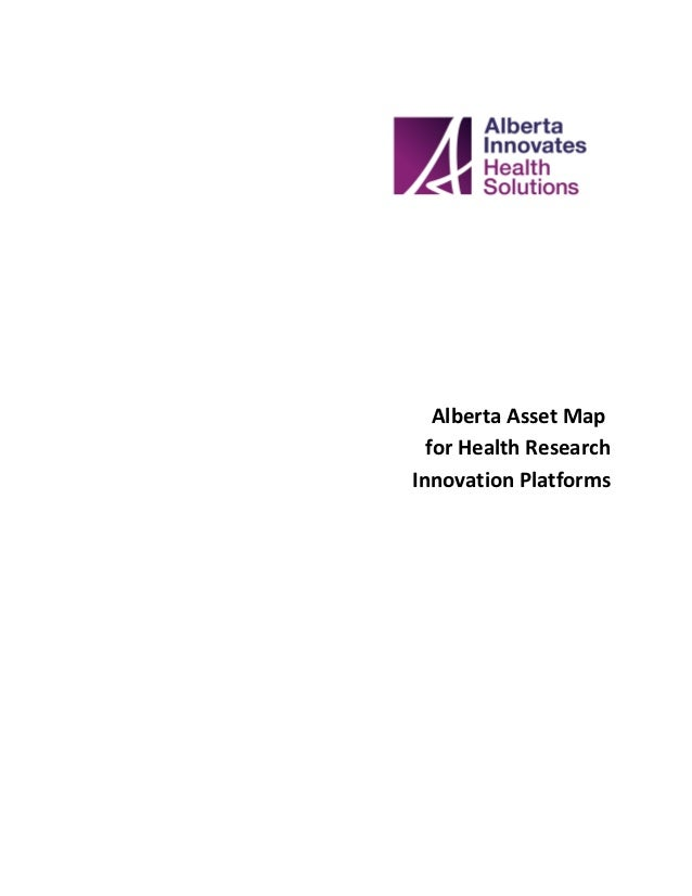Alberta Asset Map  for Health ResearchInnovation Platforms
