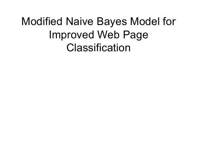 Modified naive bayes model for improved web page classification
