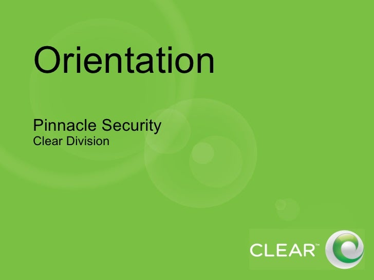 Orientation Pinnacle Security  Clear Division
