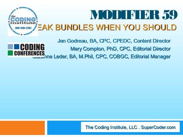 Modifier 59 break bundles when you should