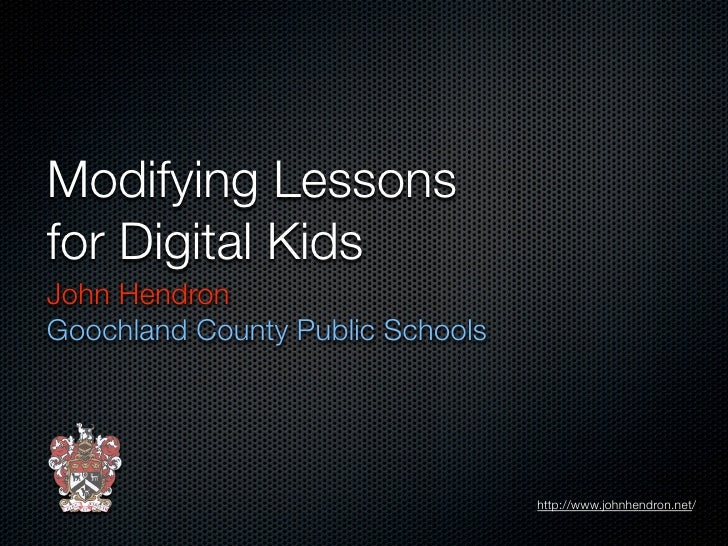 Modifying Lessons For Digital Kids