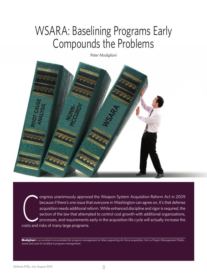 WSARA: Baselining Programs Early                     Compounds the Problems                                               ...