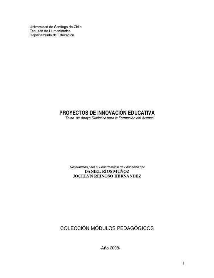 Universidad de Santiago de ChileFacultad de HumanidadesDepartamento de Educación                  PROYECTOS DE INNOVACIÓN ...