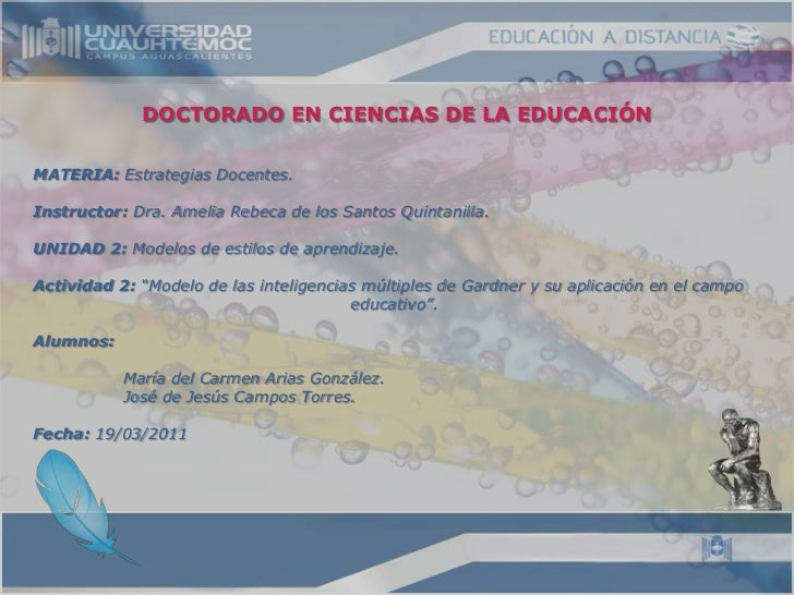 DOCTORADO EN CIENCIAS DE LA EDUCACIÓN<br />MATERIA: Estrategias Docentes.<br />Instructor: Dra. Amelia Rebeca de los Santo...